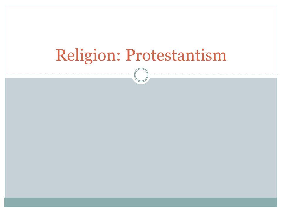 Religion: Protestantism