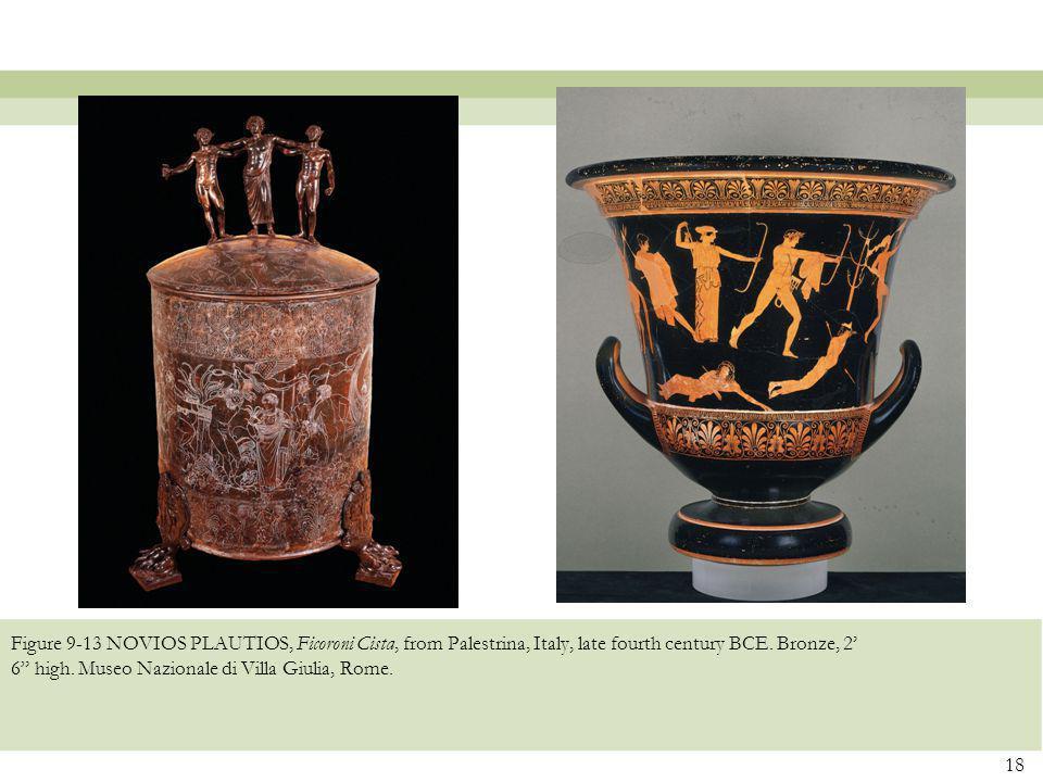 """Figure 9-13 NOVIOS PLAUTIOS, Ficoroni Cista, from Palestrina, Italy, late fourth century BCE. Bronze, 2' 6"""" high. Museo Nazionale di Villa Giulia, Rom"""
