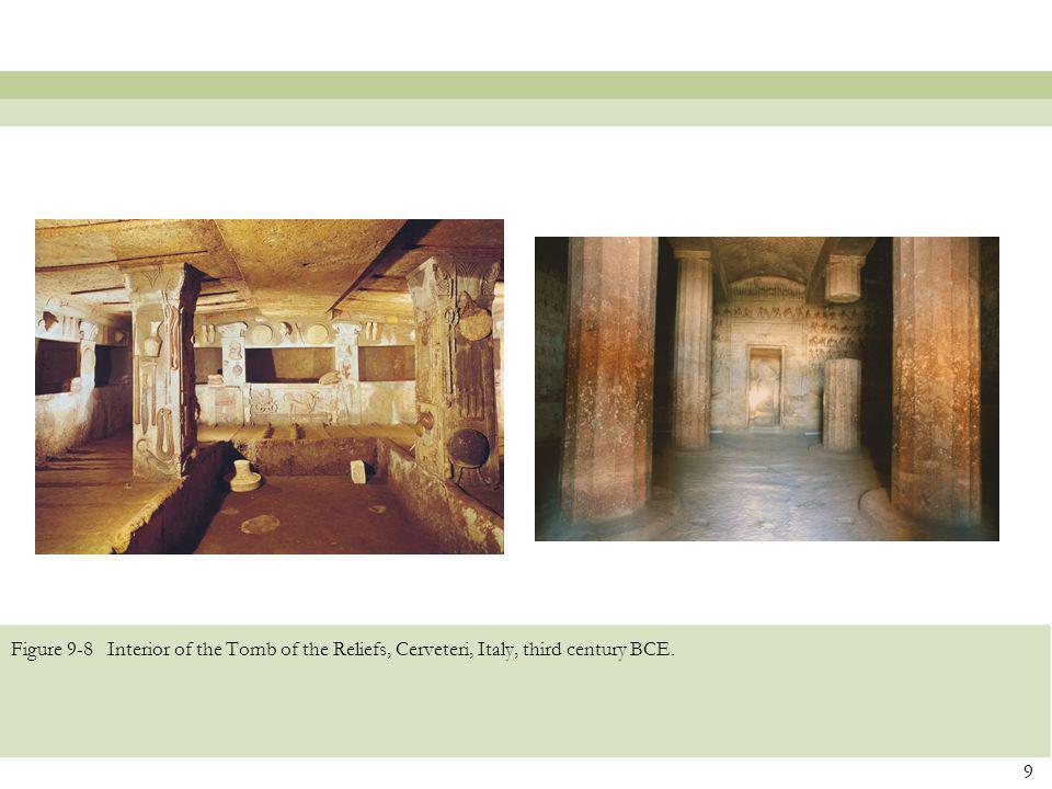 Figure 9-8 Interior of the Tomb of the Reliefs, Cerveteri, Italy, third century BCE. 9