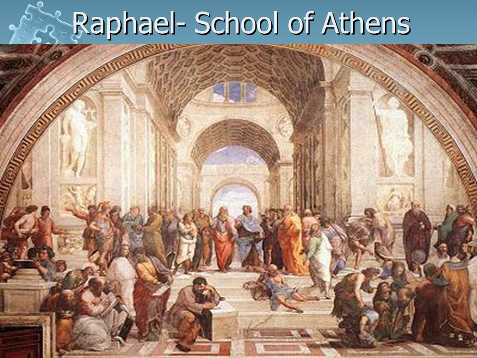 Raphael- School of Athens