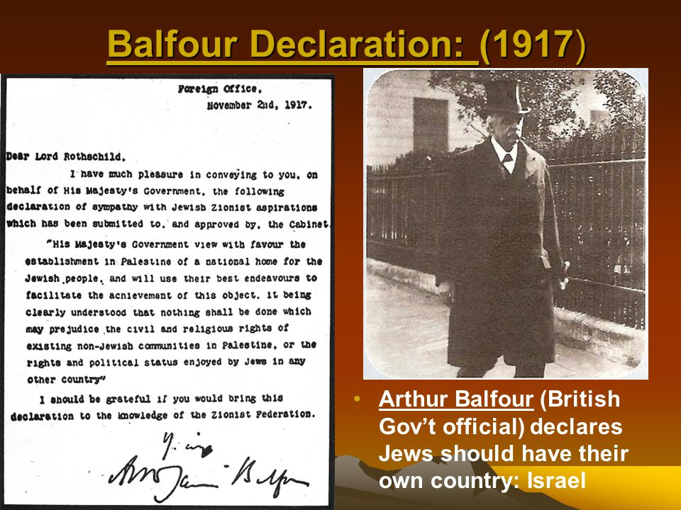 Balfour Declaration: (1917) Cause 1: increased immigration of Jews to Palestine Cause 2: Jews requested their own homeland and G.B.