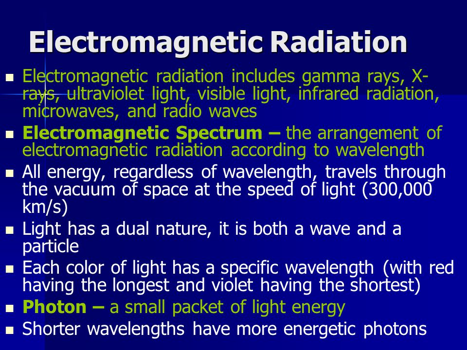 Electromagnetic Radiation Electromagnetic radiation includes gamma rays, X- rays, ultraviolet light, visible light, infrared radiation, microwaves, an