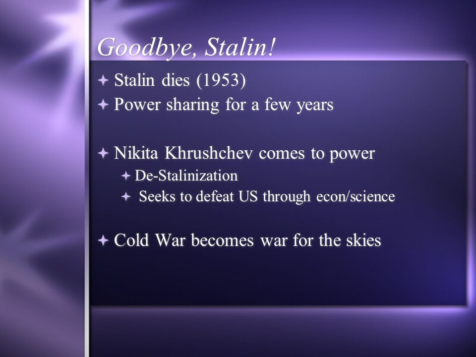 Goodbye, Stalin.