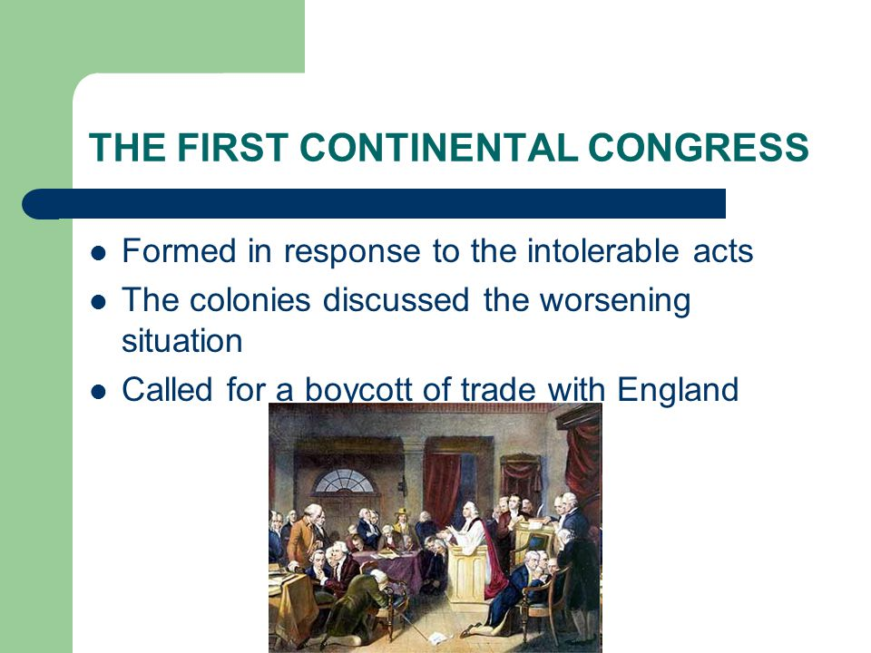 THE SECOND CONTINENTAL CONGRESS British government refused to compromise Gathered after the shot heard round the world at Lexington and Concord This congress became by necessity the nation's first government Fought a war, raised money, made treaties