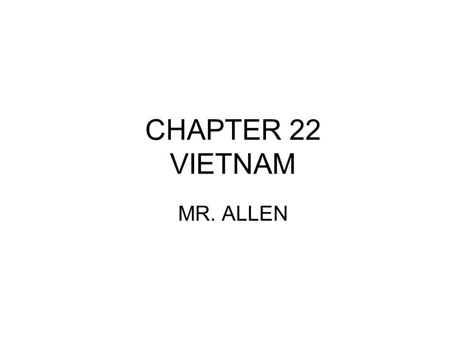 CHAPTER 22 VIETNAM MR. ALLEN