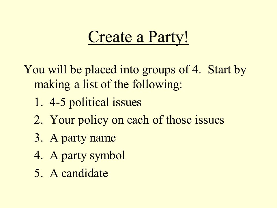 Create a Party. You will be placed into groups of 4.
