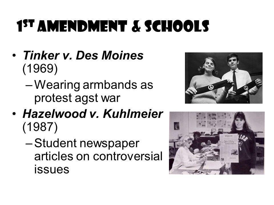 1 st Amendment & Schools Tinker v.
