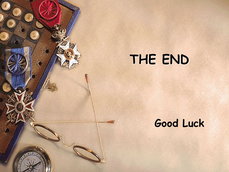 THE END Good Luck