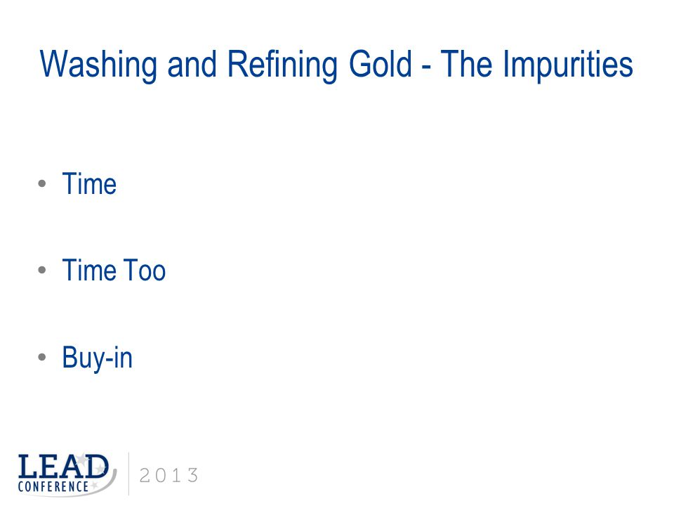 Washing and Refining Gold - The Impurities Time Time Too Buy-in