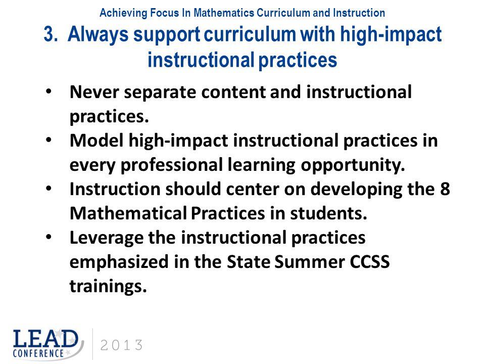 Achieving Focus In Mathematics Curriculum and Instruction 3.