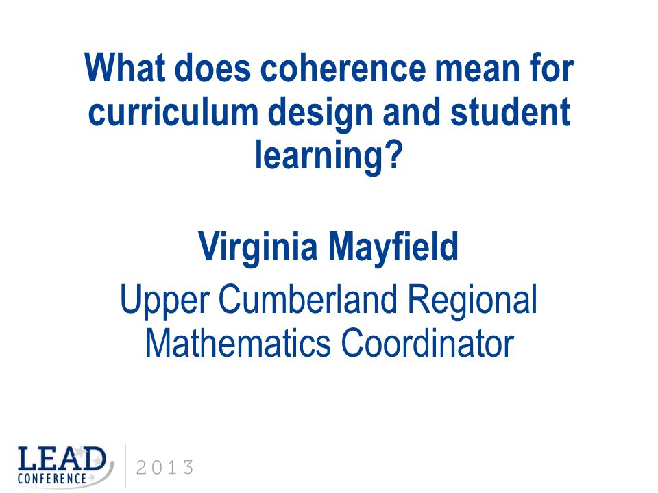 What does coherence mean for curriculum design and student learning.