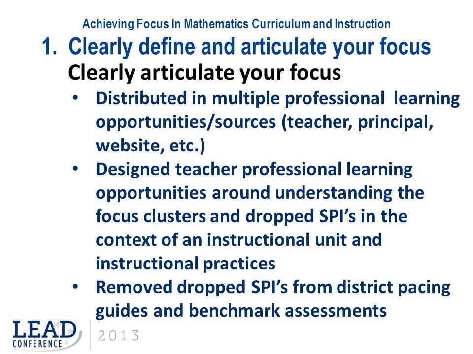 Achieving Focus In Mathematics Curriculum and Instruction 2.