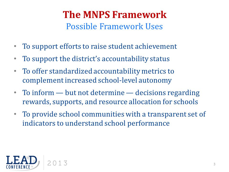 To support efforts to raise student achievement To support the district's accountability status To offer standardized accountability metrics to comple