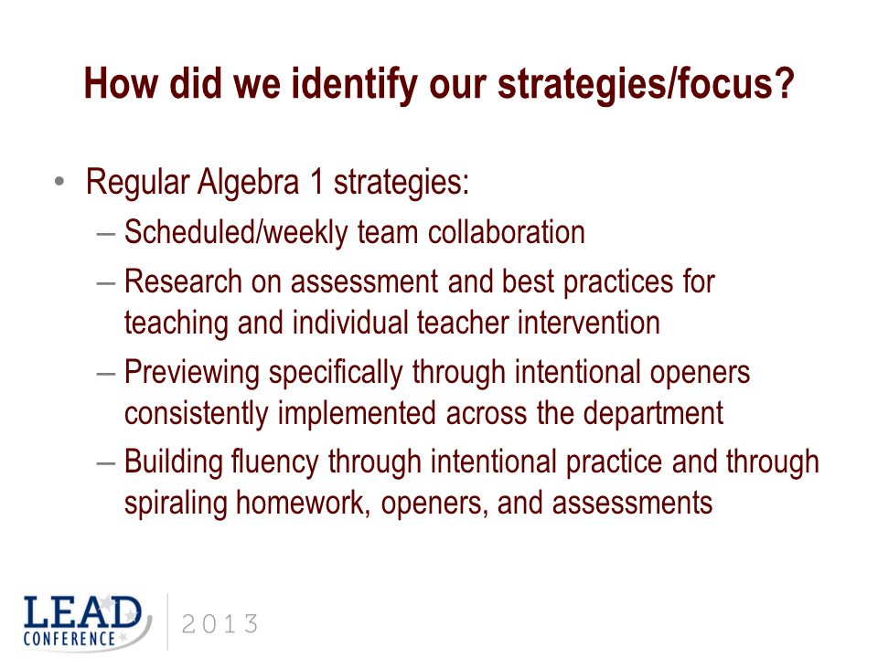 How did we identify our strategies/focus.