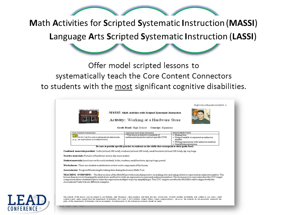 Offer model scripted lessons to systematically teach the Core Content Connectors to students with the most significant cognitive disabilities. Math Ac