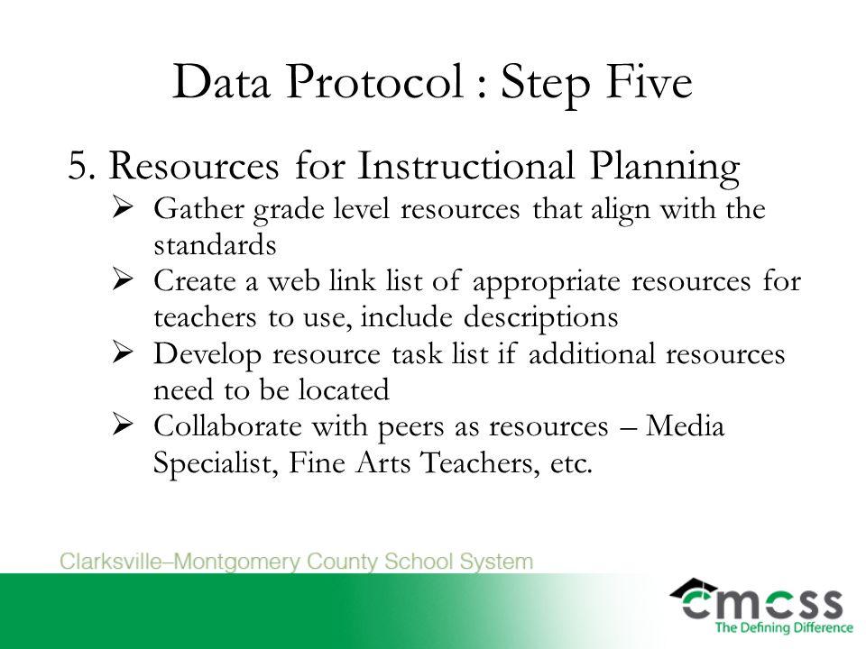 Data Protocol : Step Five 5.