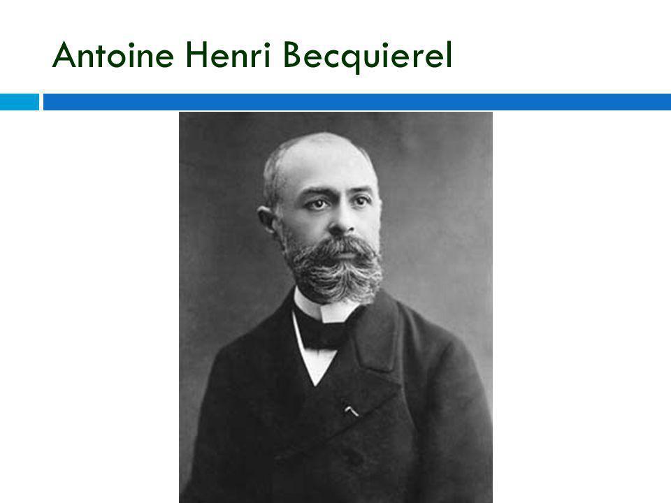 Antoine Henri Becquierel