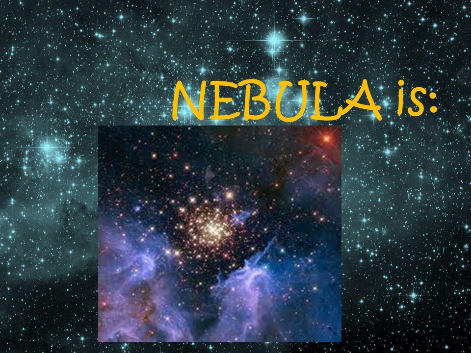 NEBULA is: