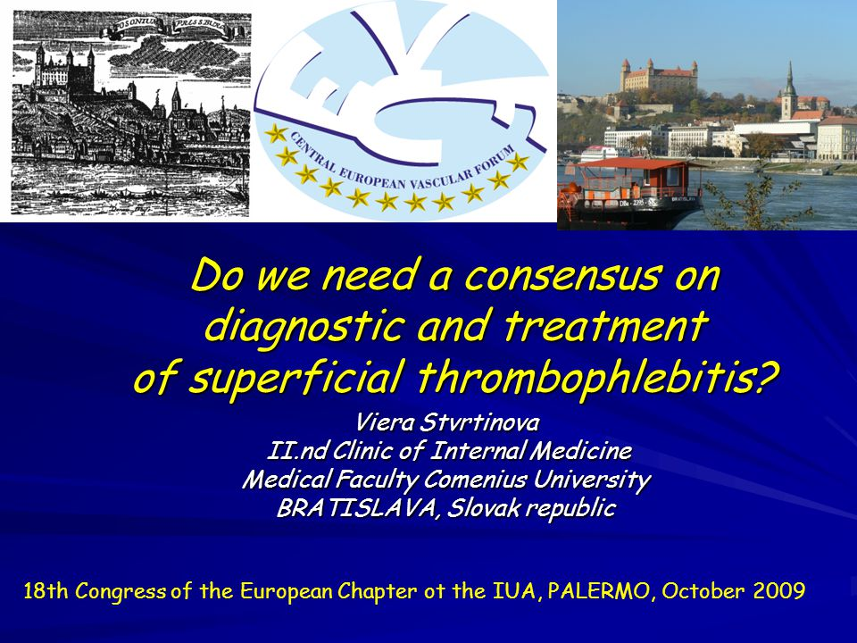 Do we need a consensus on diagnostic and treatment of superficial thrombophlebitis.