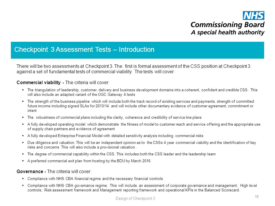 18 Checkpoint 3 Assessment Tests – Introduction Design of Checkpoint 3 There will be two assessments at Checkpoint 3.