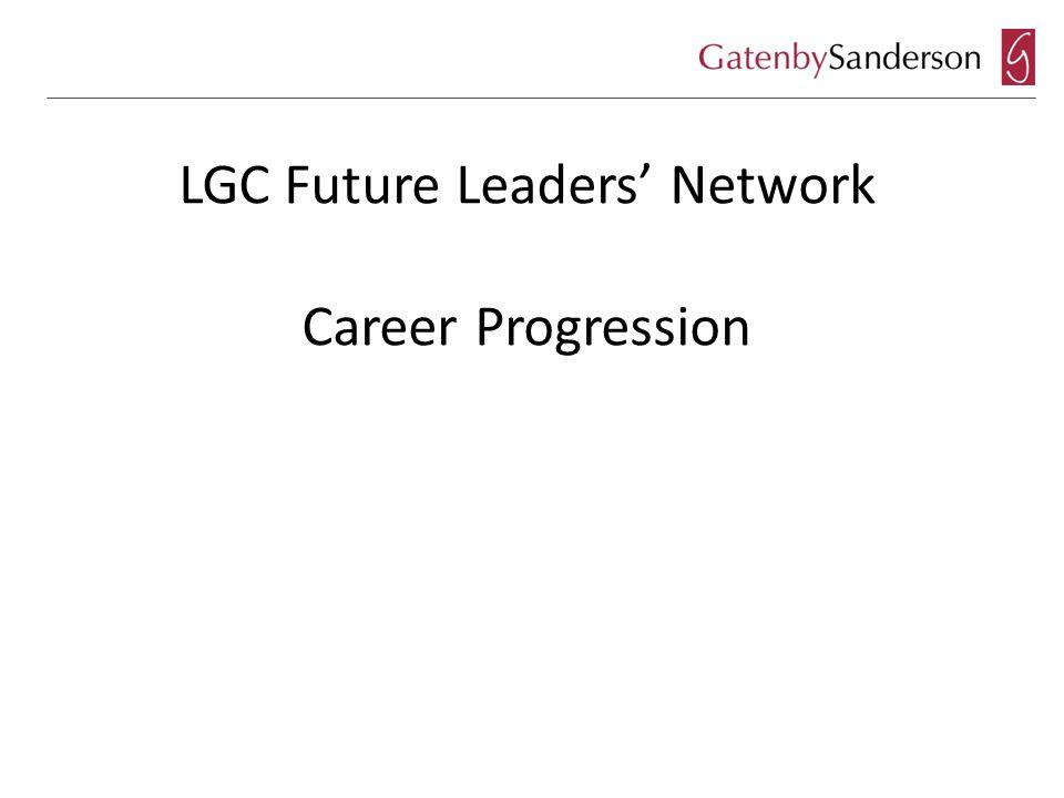 LGC Future Leaders' Network Career Progression