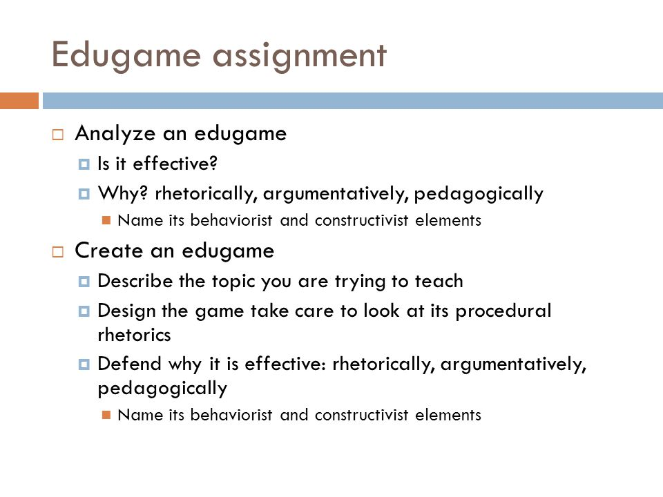 Edugame assignment  Analyze an edugame  Is it effective.