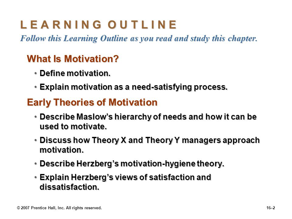 © 2007 Prentice Hall, Inc. All rights reserved.16–2 L E A R N I N G O U T L I N E Follow this Learning Outline as you read and study this chapter. Wha
