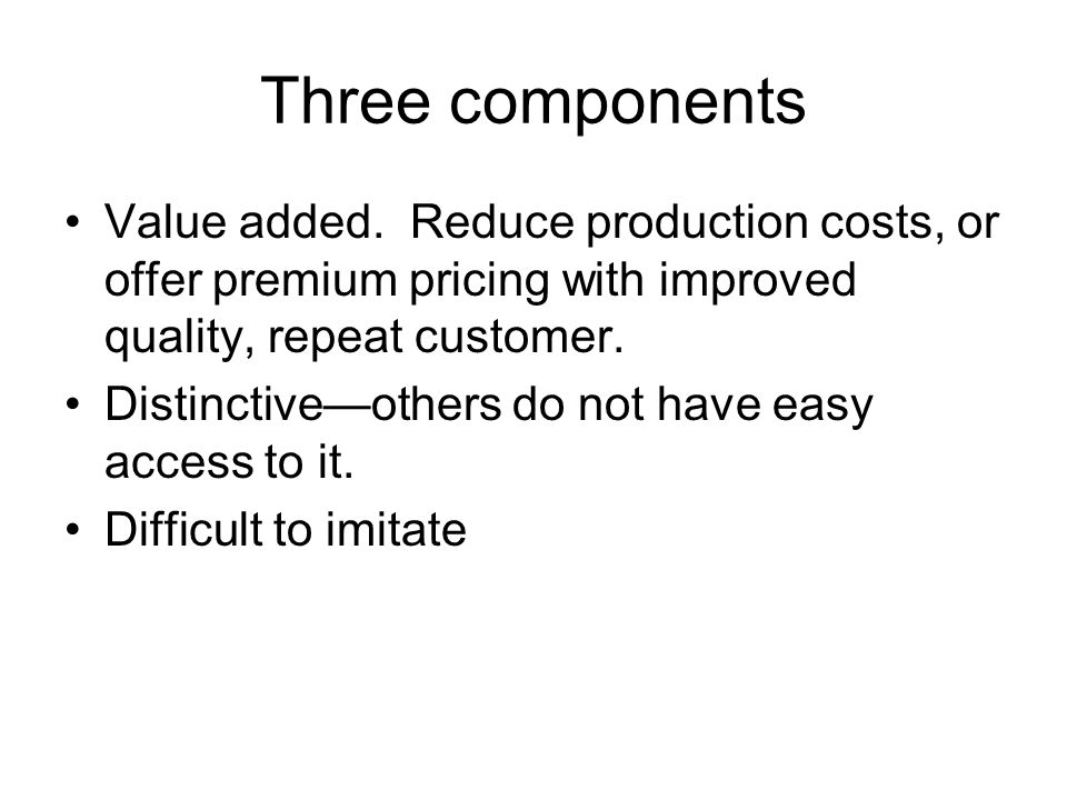 Three components Value added.