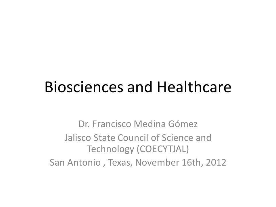 Biosciences and Healthcare Dr.
