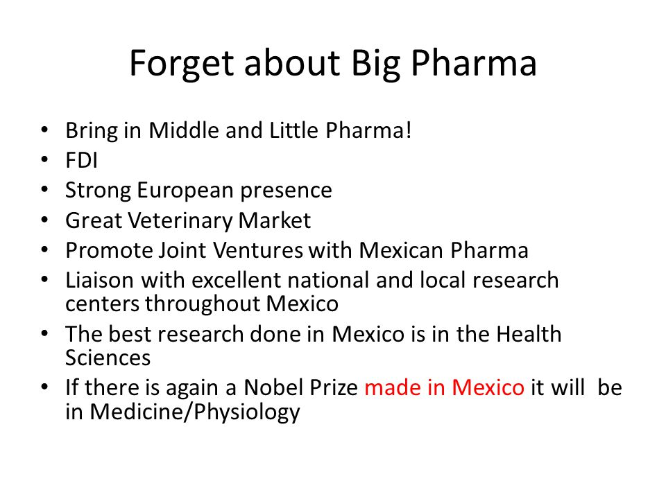 Forget about Big Pharma Bring in Middle and Little Pharma.