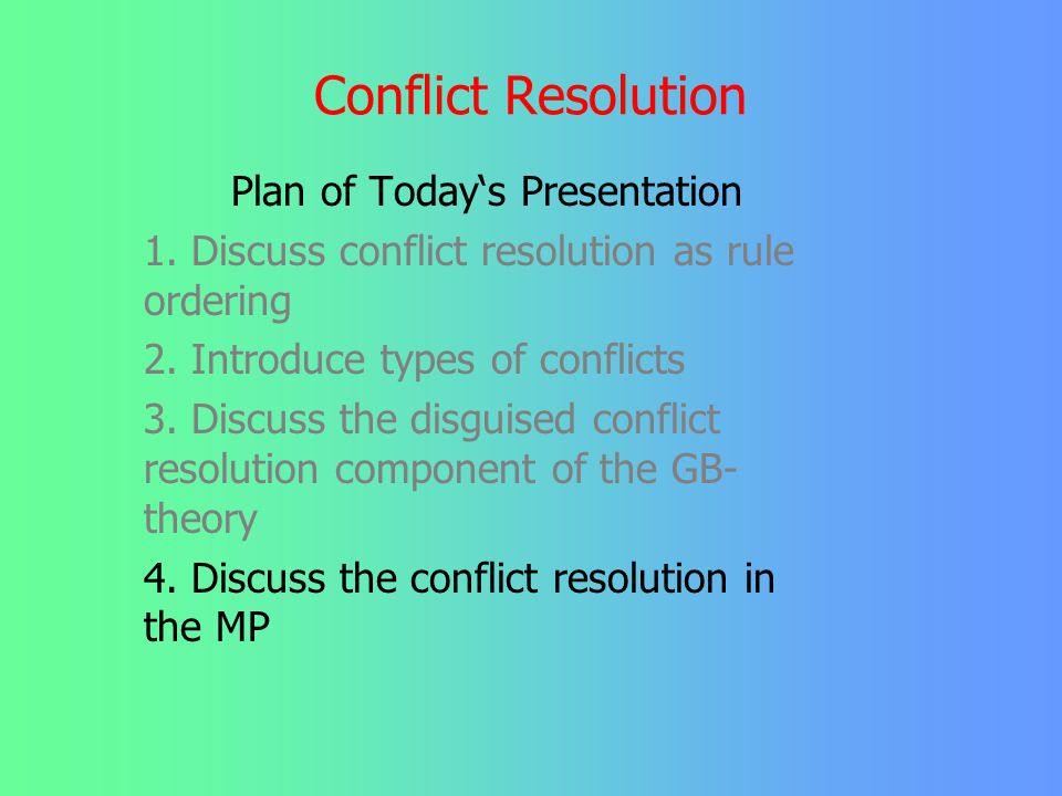 Conflict Resolution in GB Bouchard's solution: PRINCIPLE A + The AVOID PRONOUN PRINCIPLE This answers: a) why are the local domains typically the same