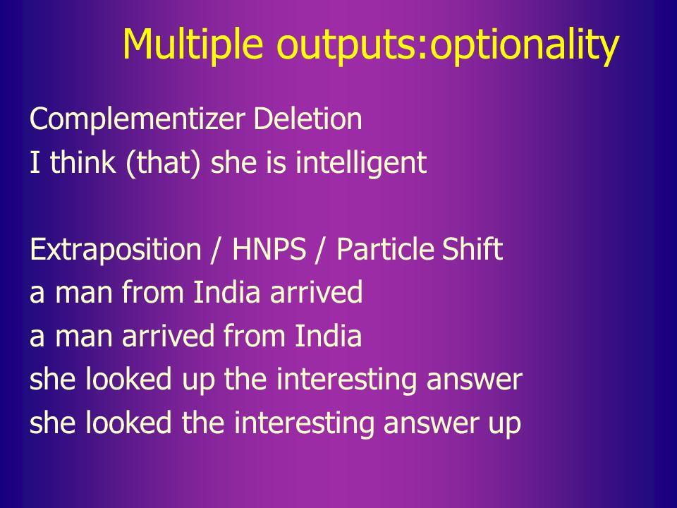Multiple outputs:optionality Expletive Insertion vs.