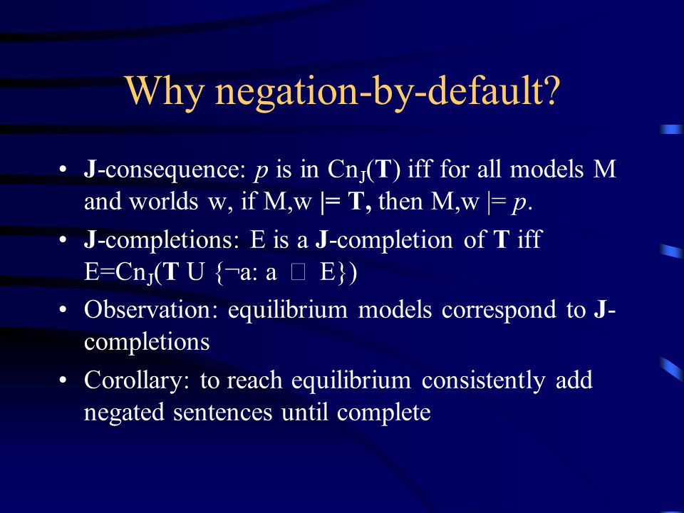 Why negation-by-default.