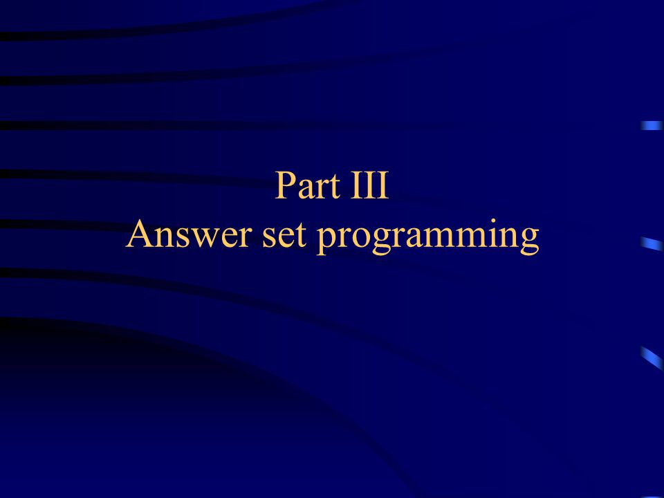Part III Answer set programming