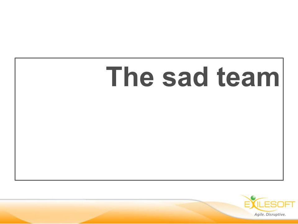 The sad team