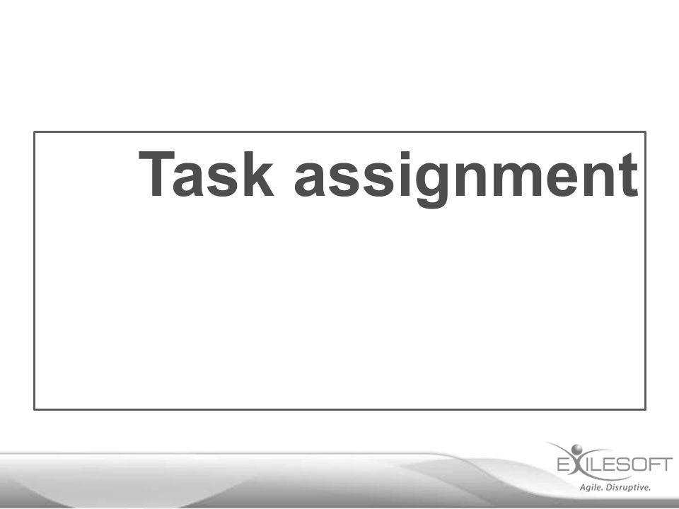 Task assignment