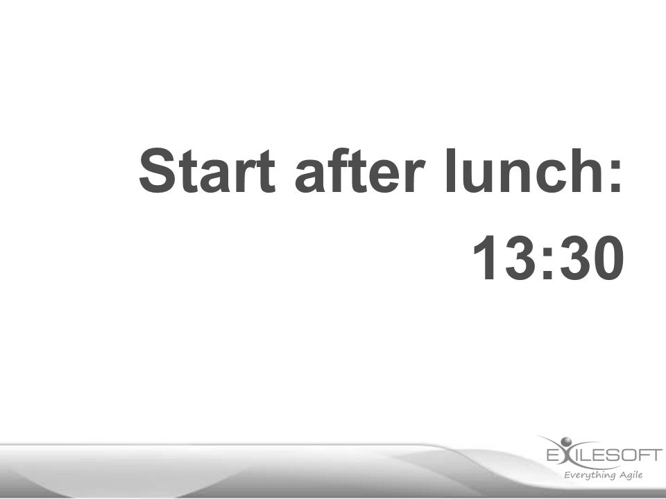 Start after lunch: 13:30