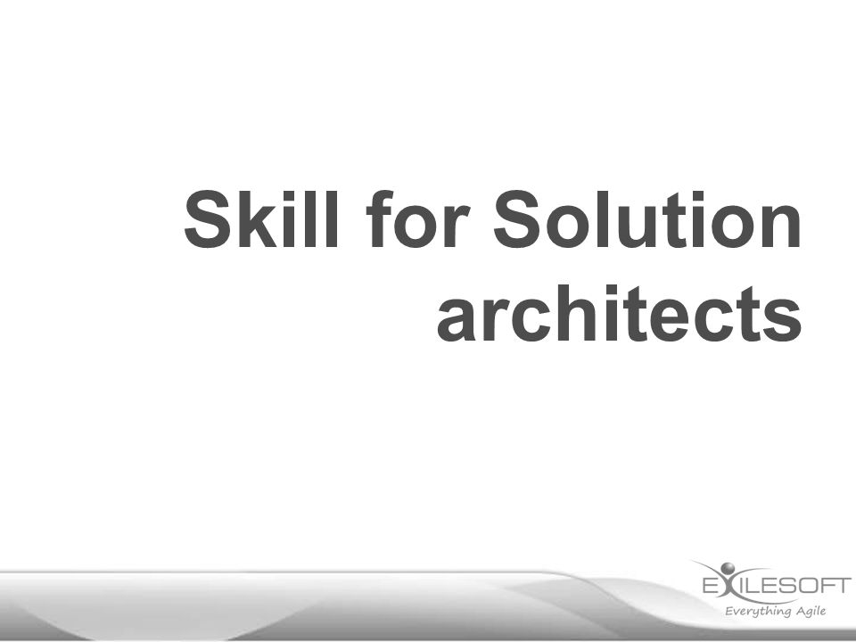 Skill for Solution architects