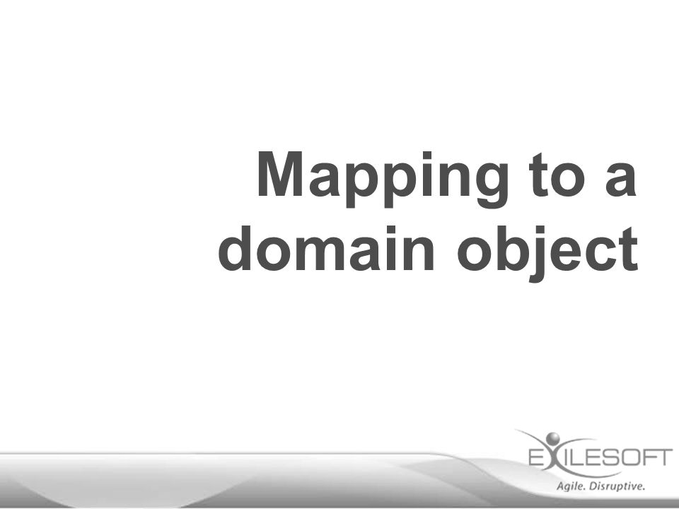 Mapping to a domain object