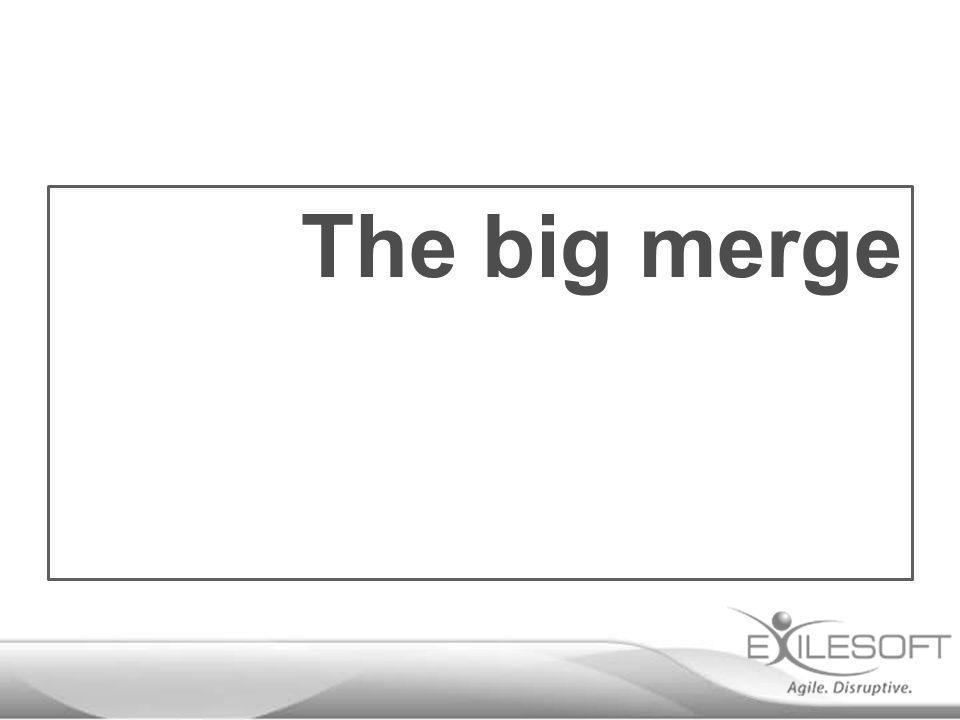 The big merge