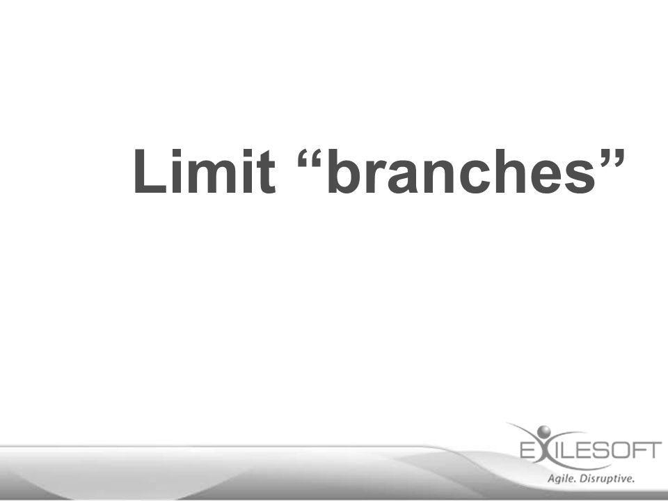 "Limit ""branches"""