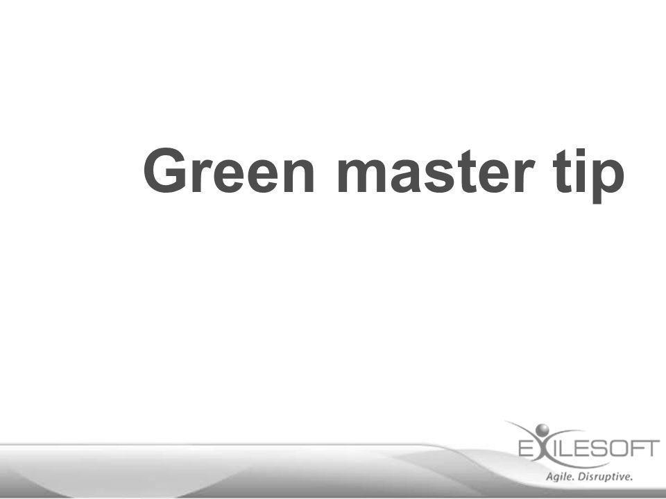 Green master tip