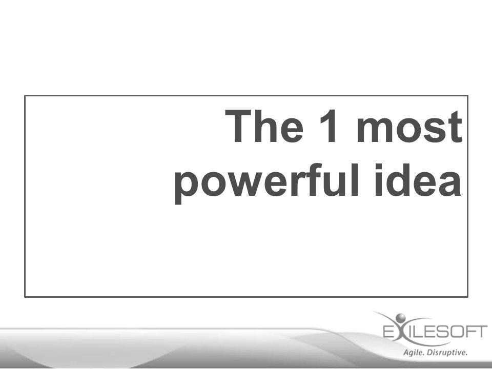 The 1 most powerful idea