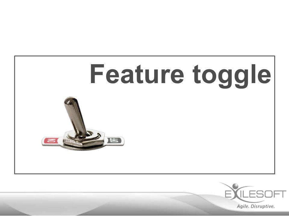 Feature toggle