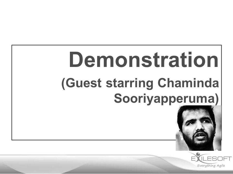 Demonstration (Guest starring Chaminda Sooriyapperuma)