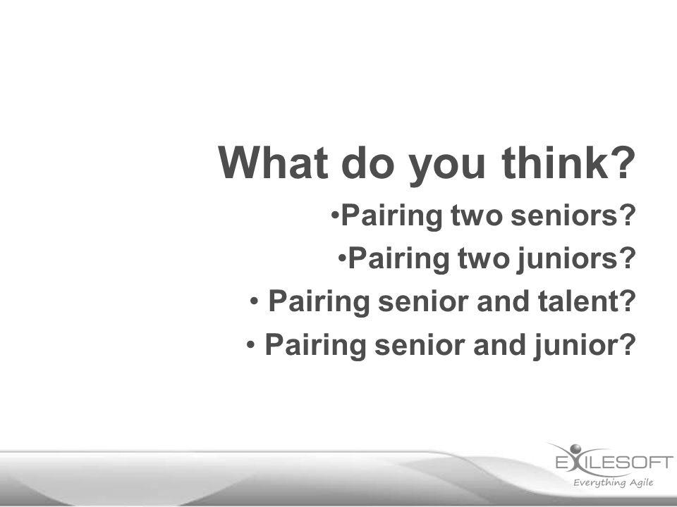 What do you think.Pairing two seniors. Pairing two juniors.