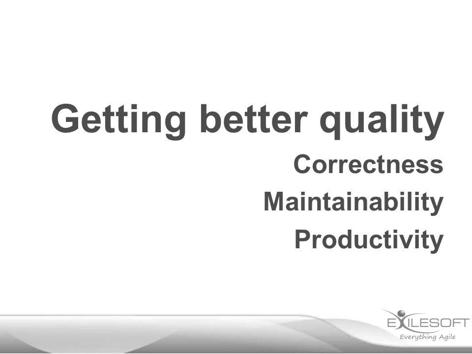 Correctness Maintainability Productivity