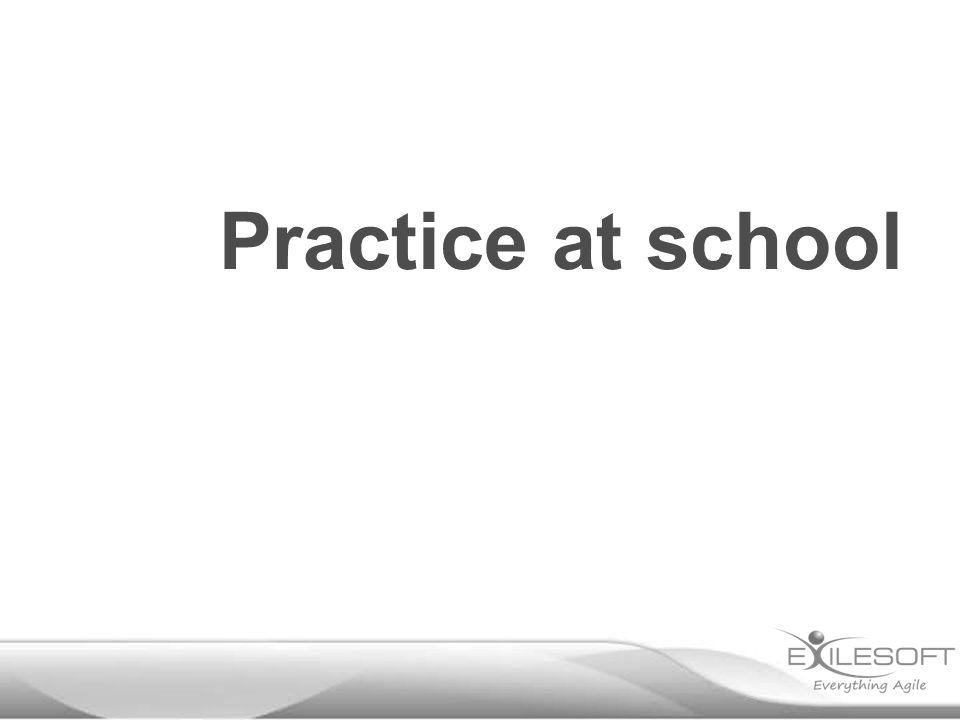 Practice at school