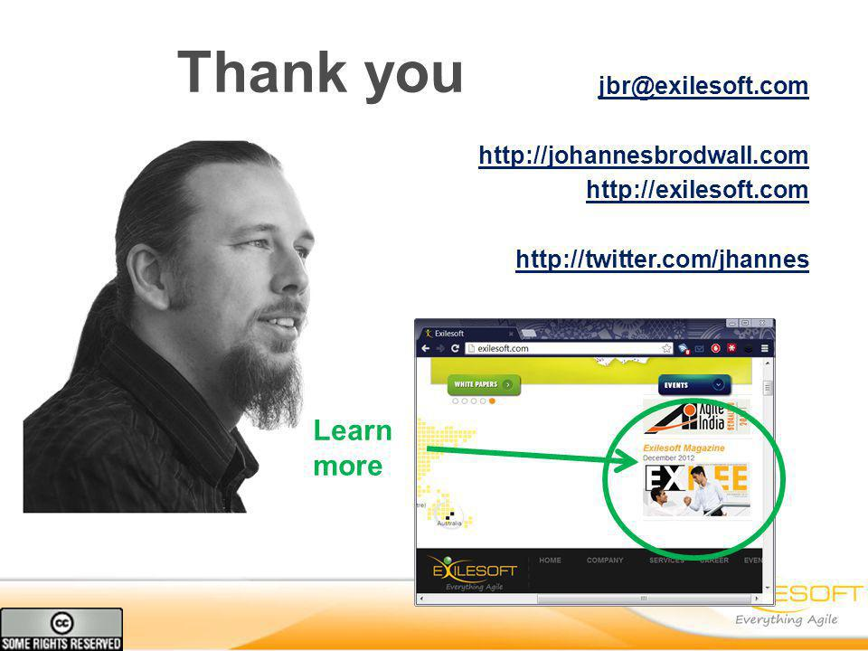 Thank you jbr@exilesoft.com http://johannesbrodwall.com http://exilesoft.com http://twitter.com/jhannes Learn more