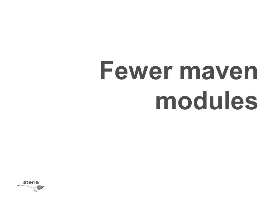Fewer maven modules